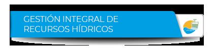 Gestión Integral de Recursos-Hidricos
